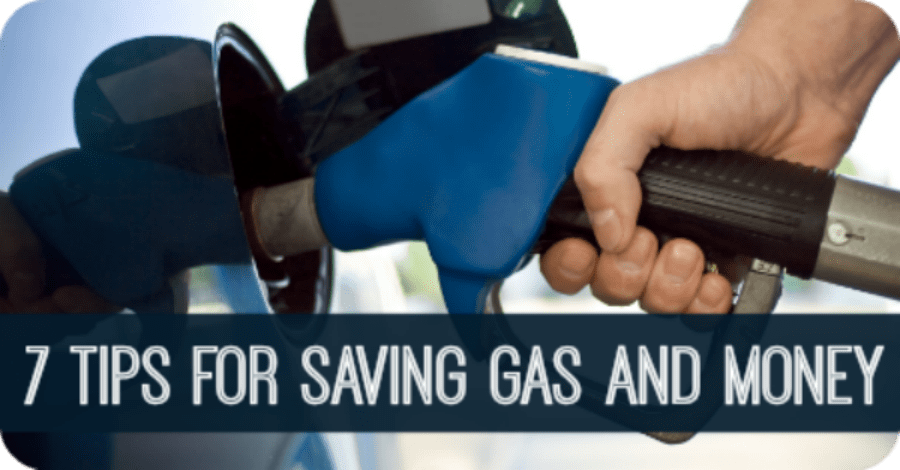 7 Tips for Saving Gas and Money