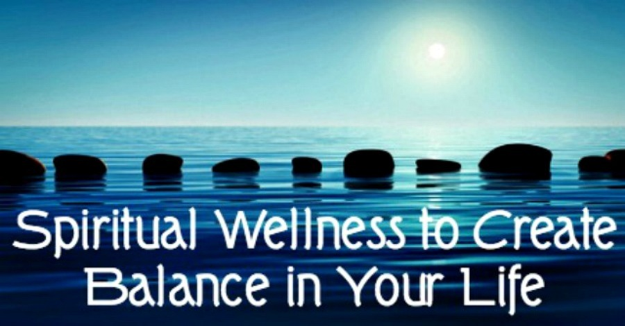 Spiritual Wellness to Create Balance in Your Life