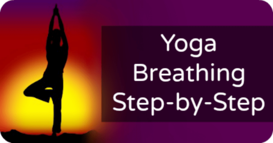 Yoga Breathing Step-by-Step