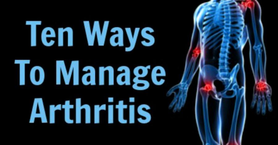 10 Ways To Manage Arthritis