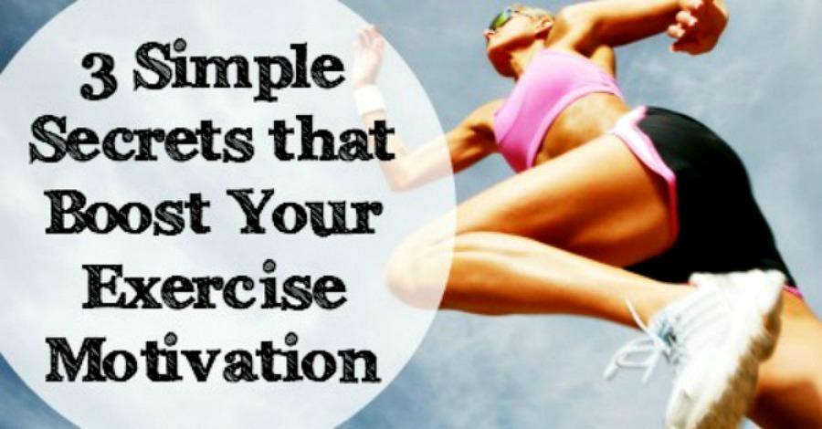 3 Simple Secrets That Boost Exercise Motivation