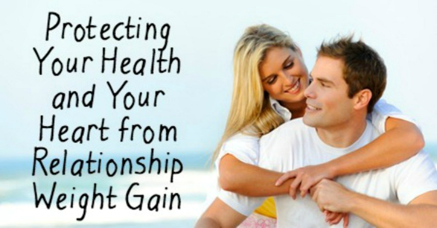 Protecting Your Health and Heart from Relationship Weight Gain