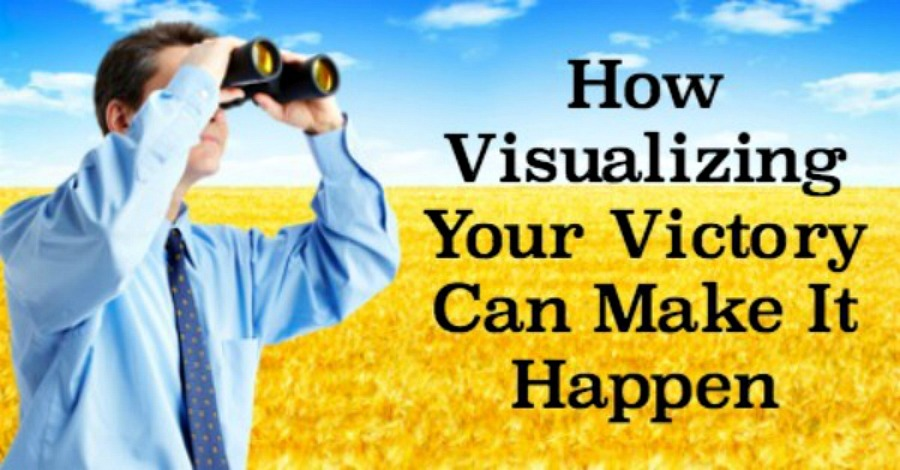 How Visualizing Your Victory Can Make It Happen