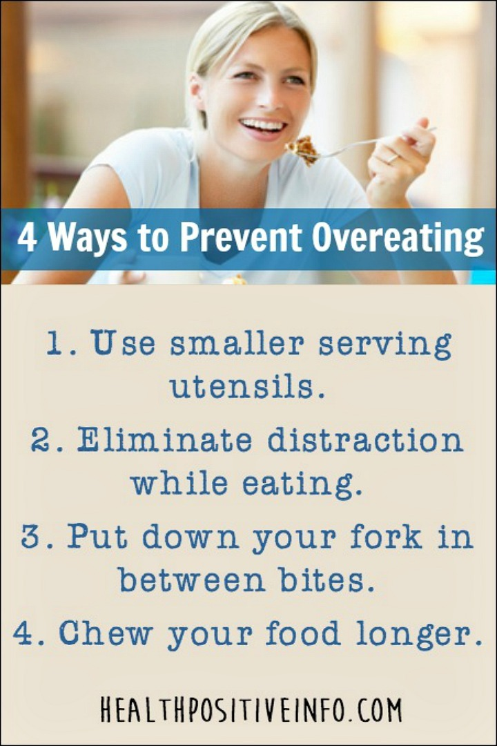 How to Prevent Overeating - https://healthpositiveinfo.com/how-to-prevent-overeating.html