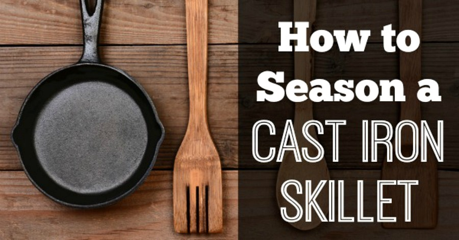 Healthy Cooking: How to Season a Cast Iron Skillet