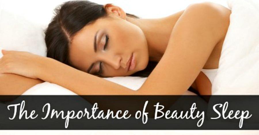 The Importance of Beauty Sleep