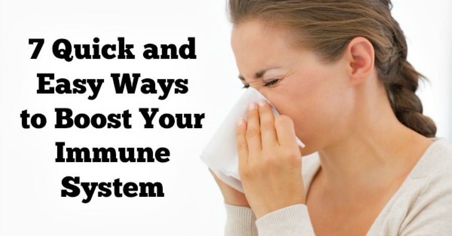 7 Quick and Easy Ways to Boost Your Immune System