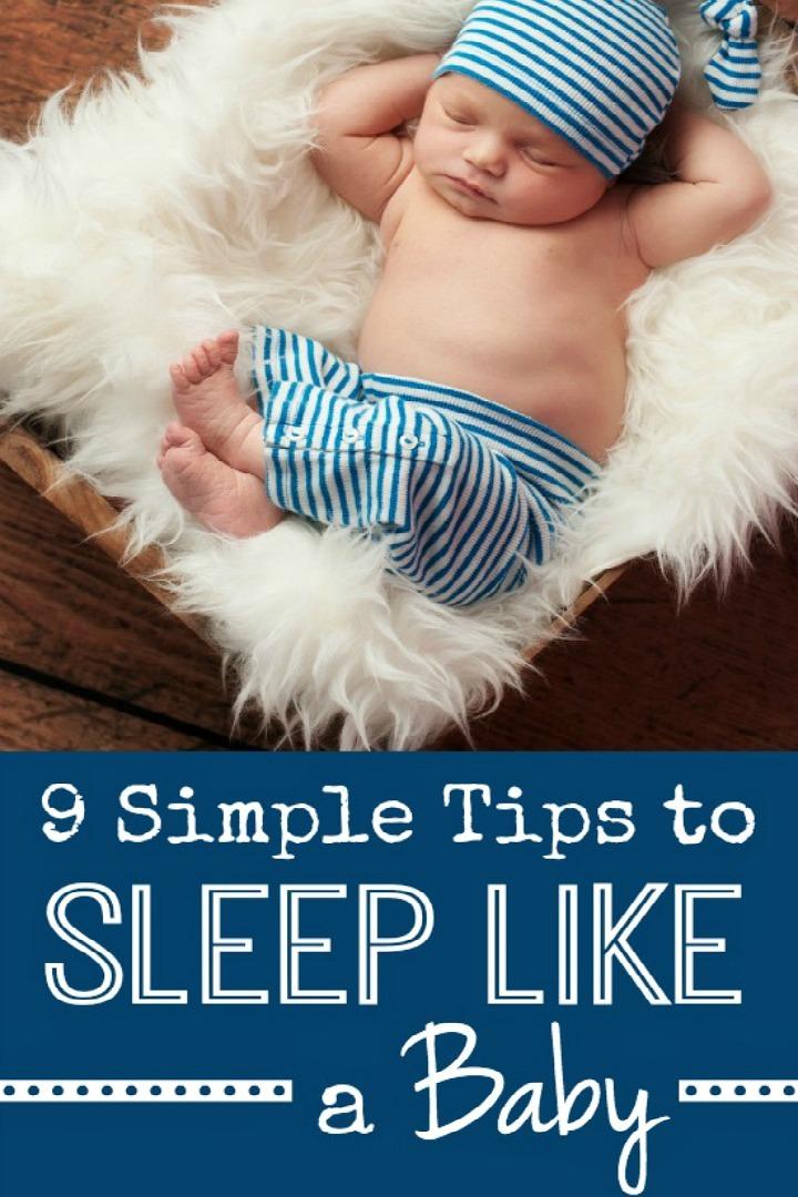 9 Simple Tips to Sleep Like a Baby - https://healthpositiveinfo.com/9-tips-sleep-like-a-baby.html