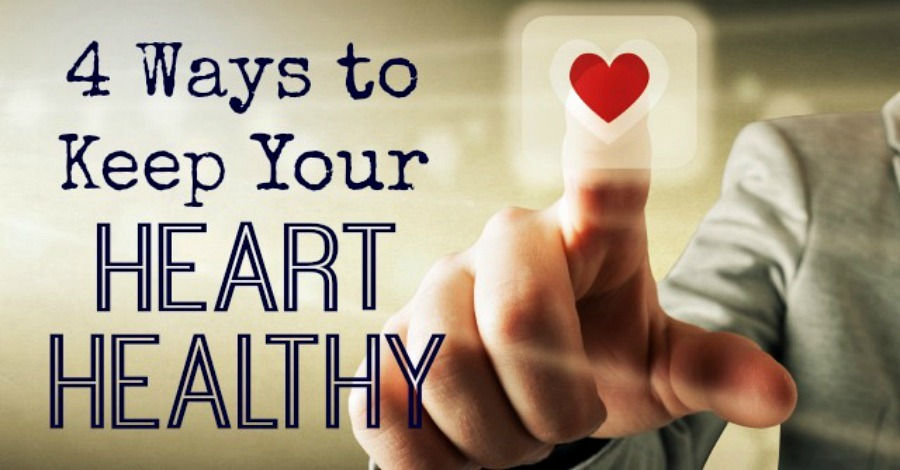 4 Ways to Keep Your Heart Healthy