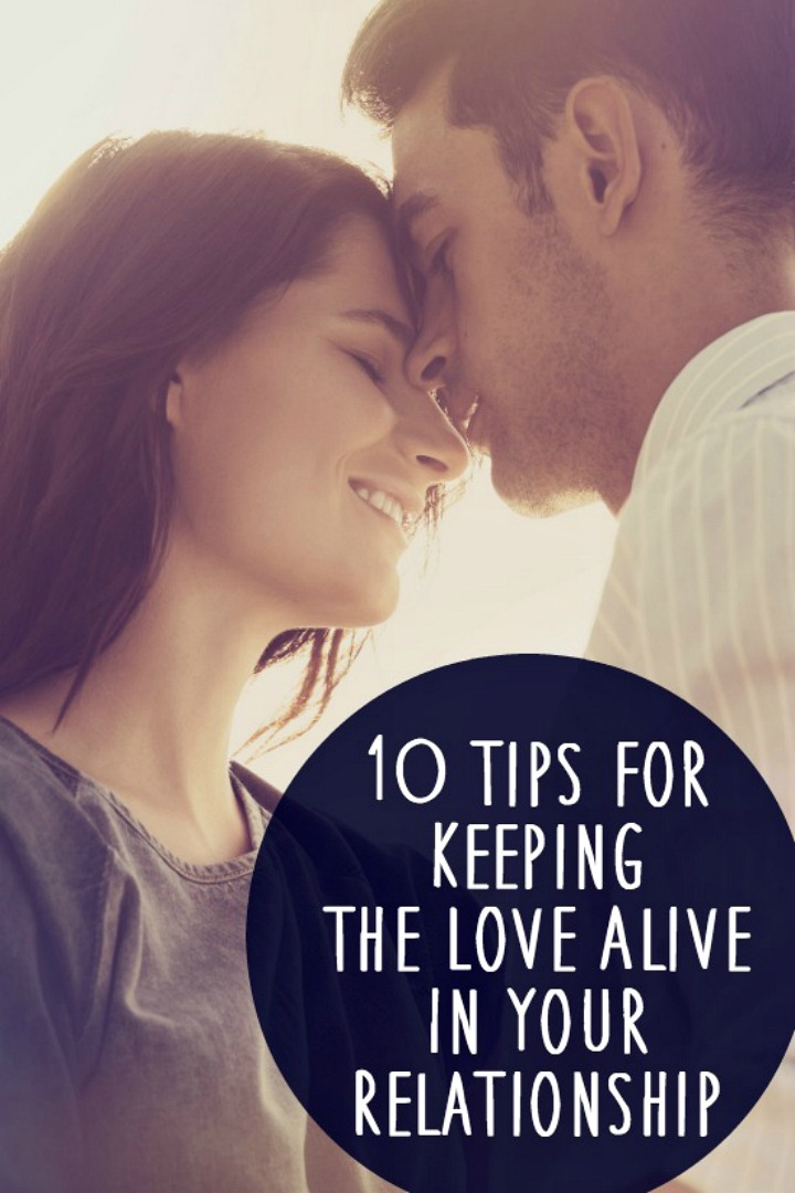 10 Tips for Keeping the Love Alive in Your Relationship - https://healthpositiveinfo.com/tips-for-keeping-the-love-alive.html