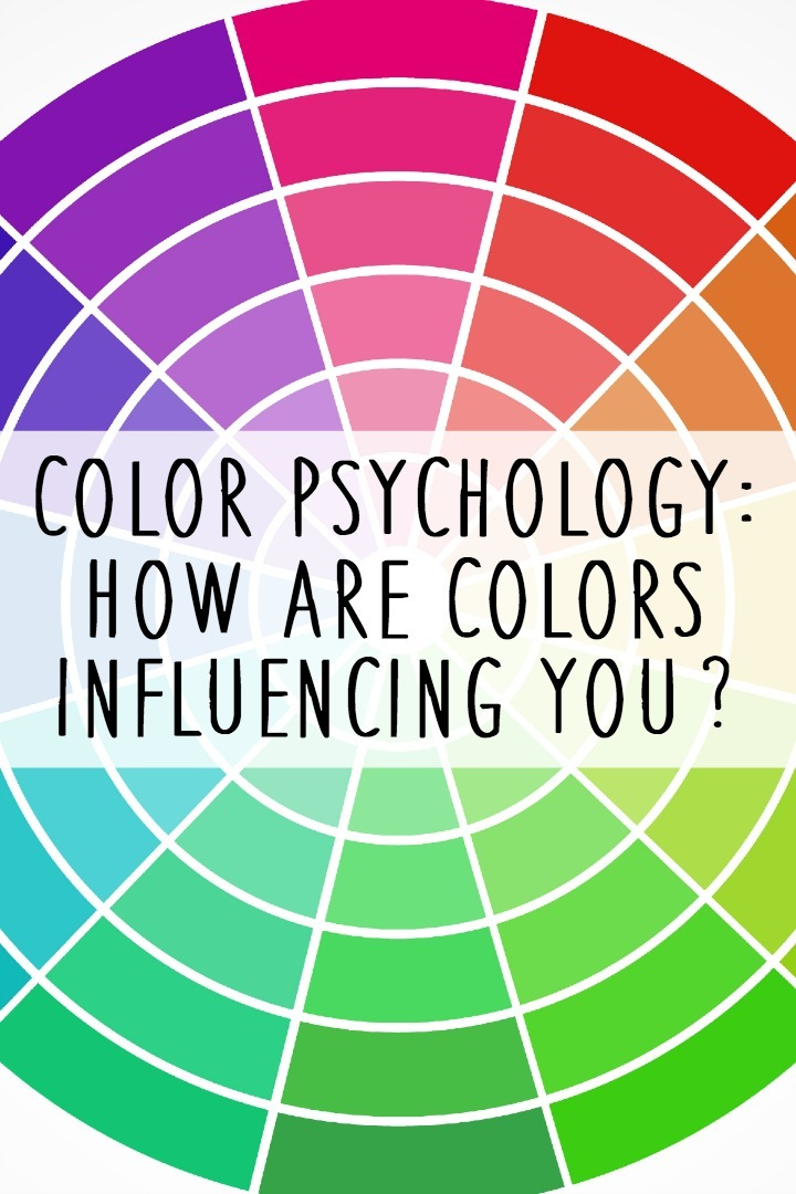 Color Psychology: How are Colors Influencing You? ~ https://healthpositiveinfo.com/color-psychology.html