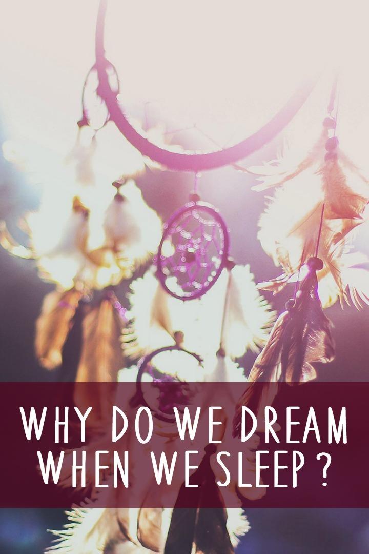 Why Do We Dream When We Sleep ~ https://healthpositiveinfo.com/why-do-we-dream-when-we-sleep.html