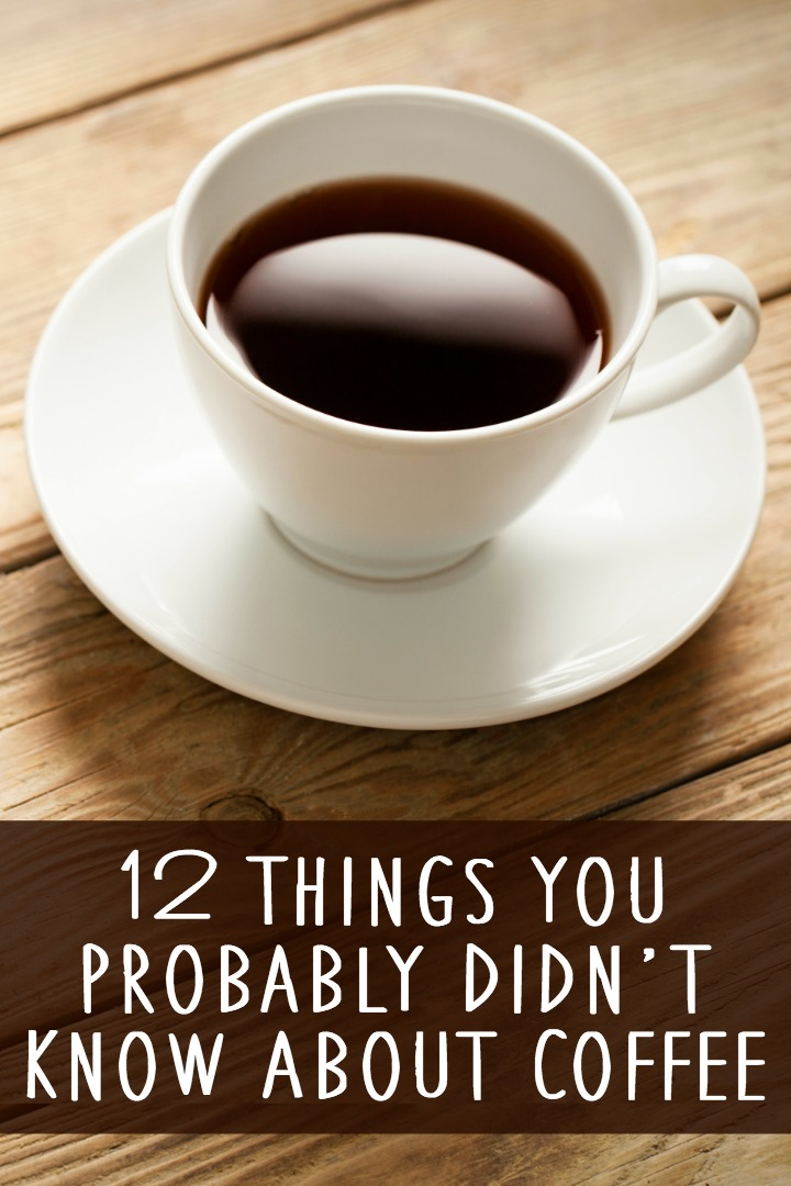 12 Things You Probably Didn't Know About Coffee ~ https://healthpositiveinfo.com/12-things-you-probably-didnt-know-about-coffee.html