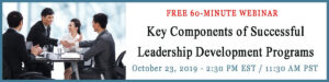 Webinar - Key Components of Successful Leadership Development Programs