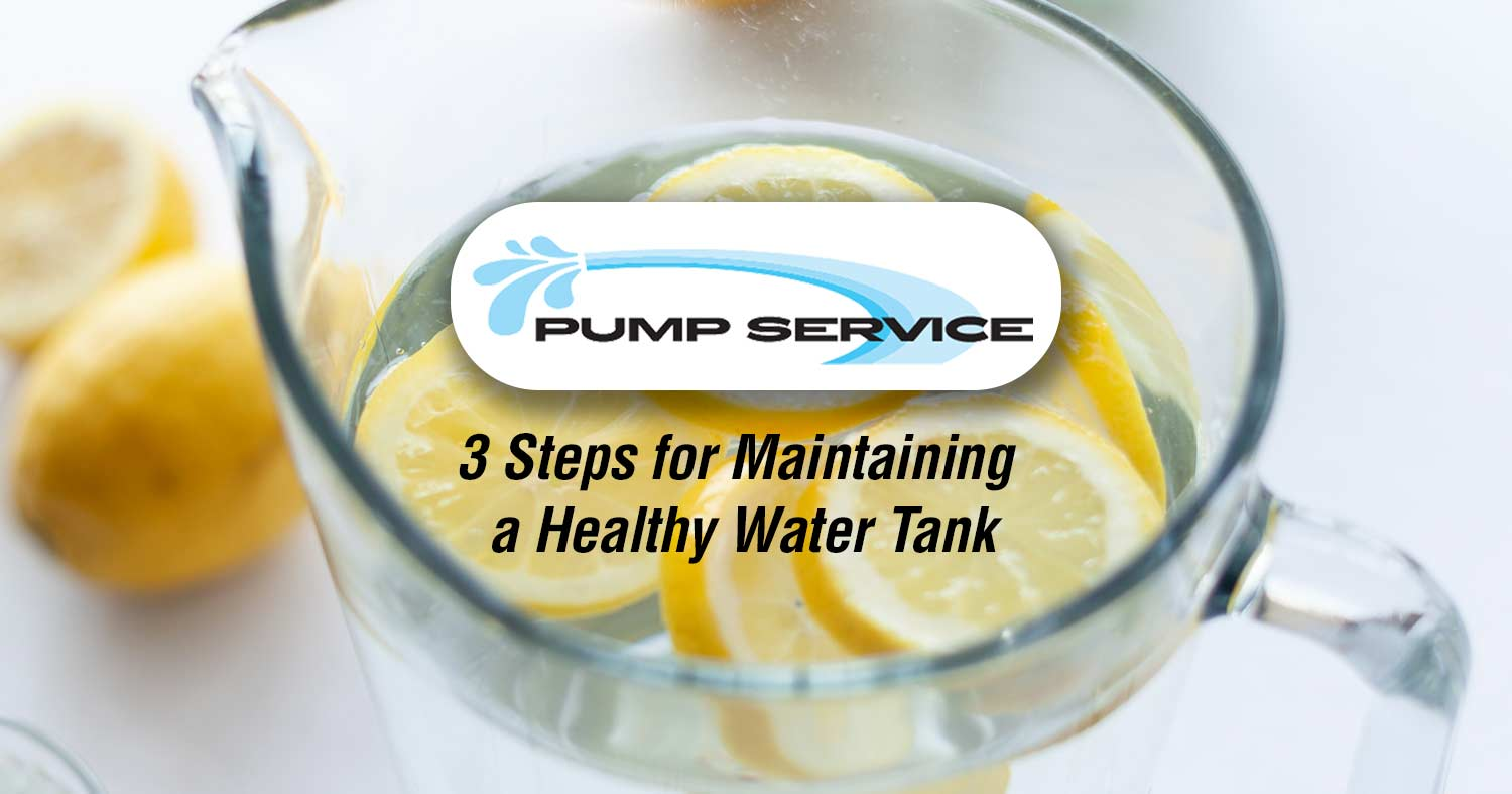 3 Steps for Maintaining a Healthy Water Tank