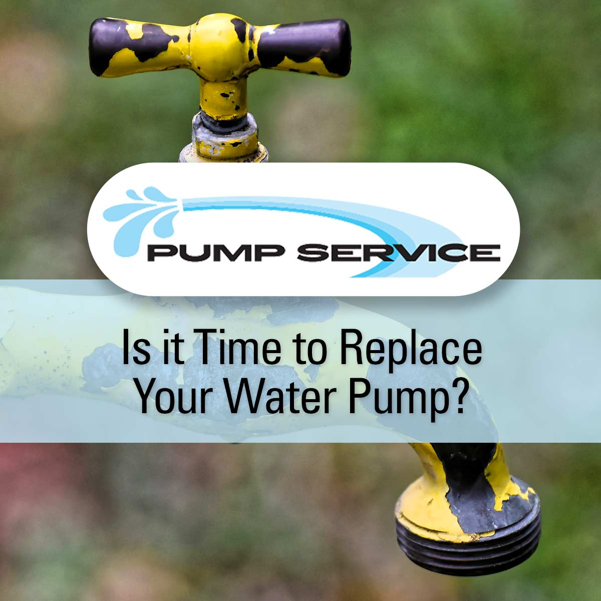 Is it Time to Replace Your Water Pump?