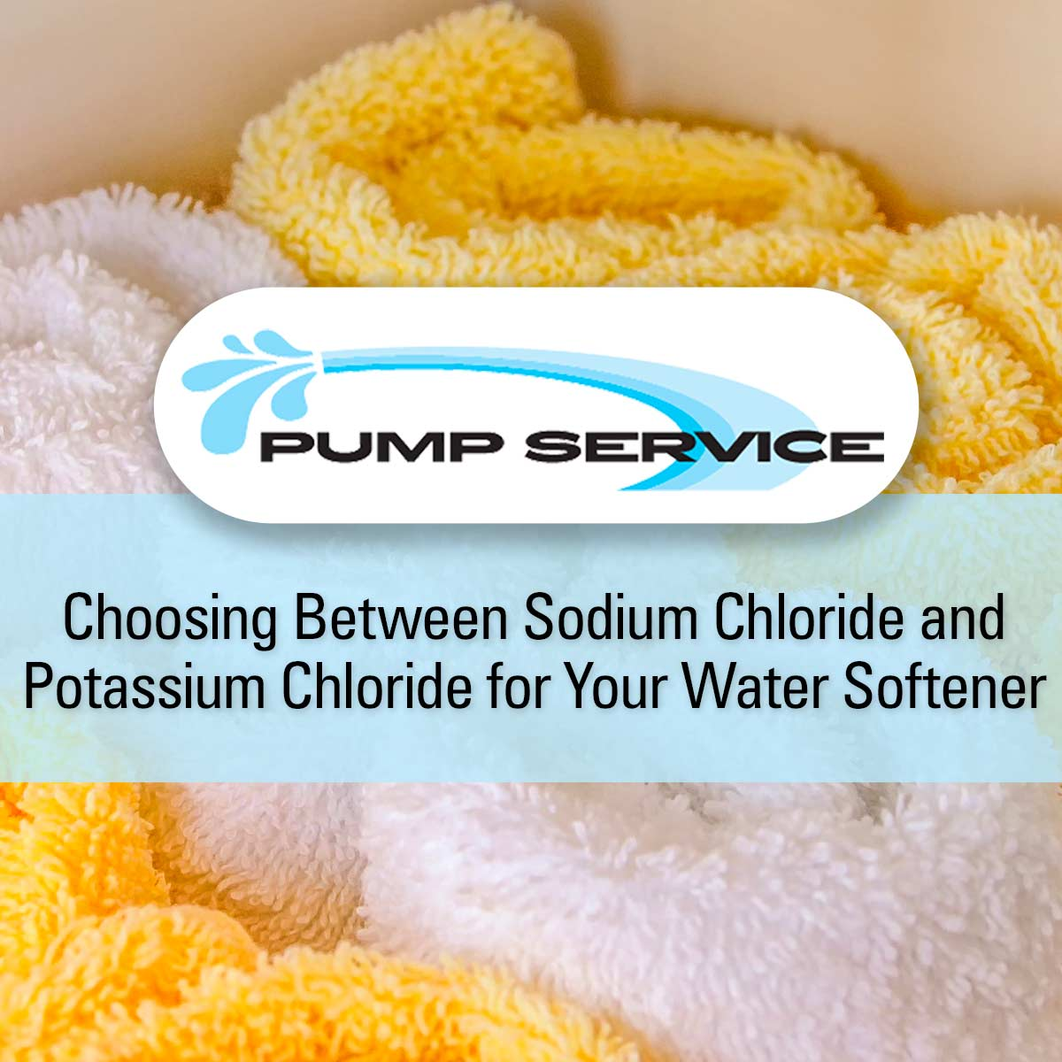 Choosing Between Sodium Chloride and Potassium Chloride for Your Water Softener