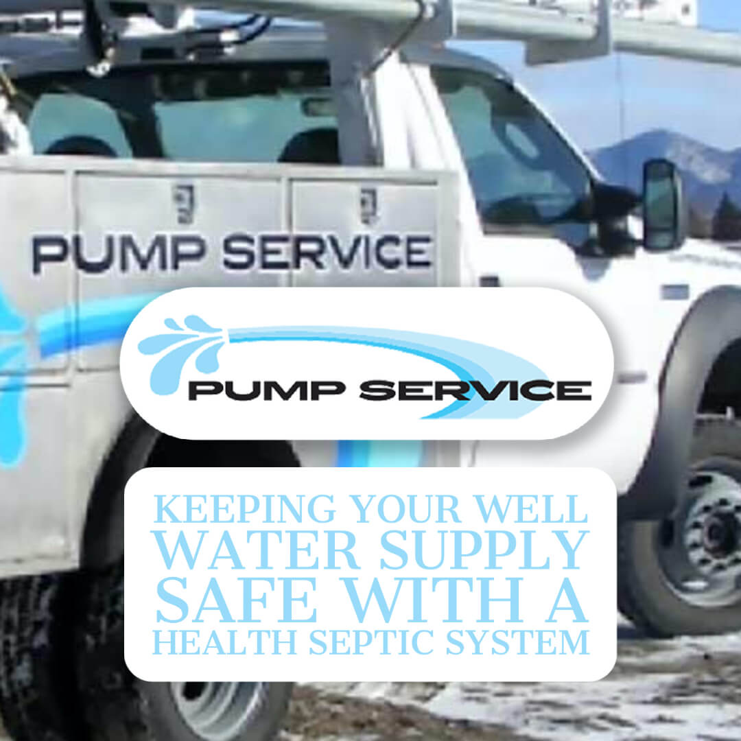 Keeping Your Well Water Supply Safe with a Health Septic System -2-2