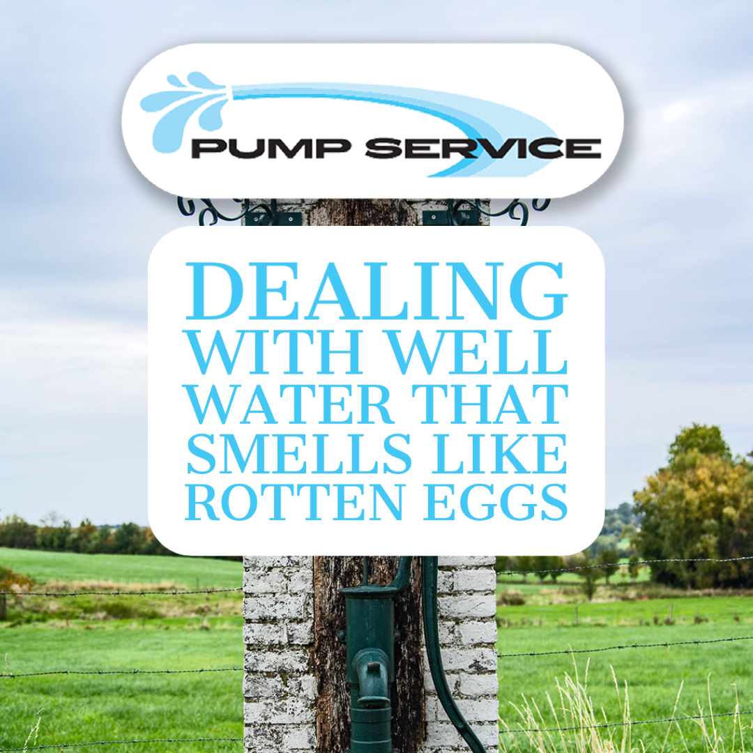 Dealing with Well Water that Smells Like Rotten Eggs