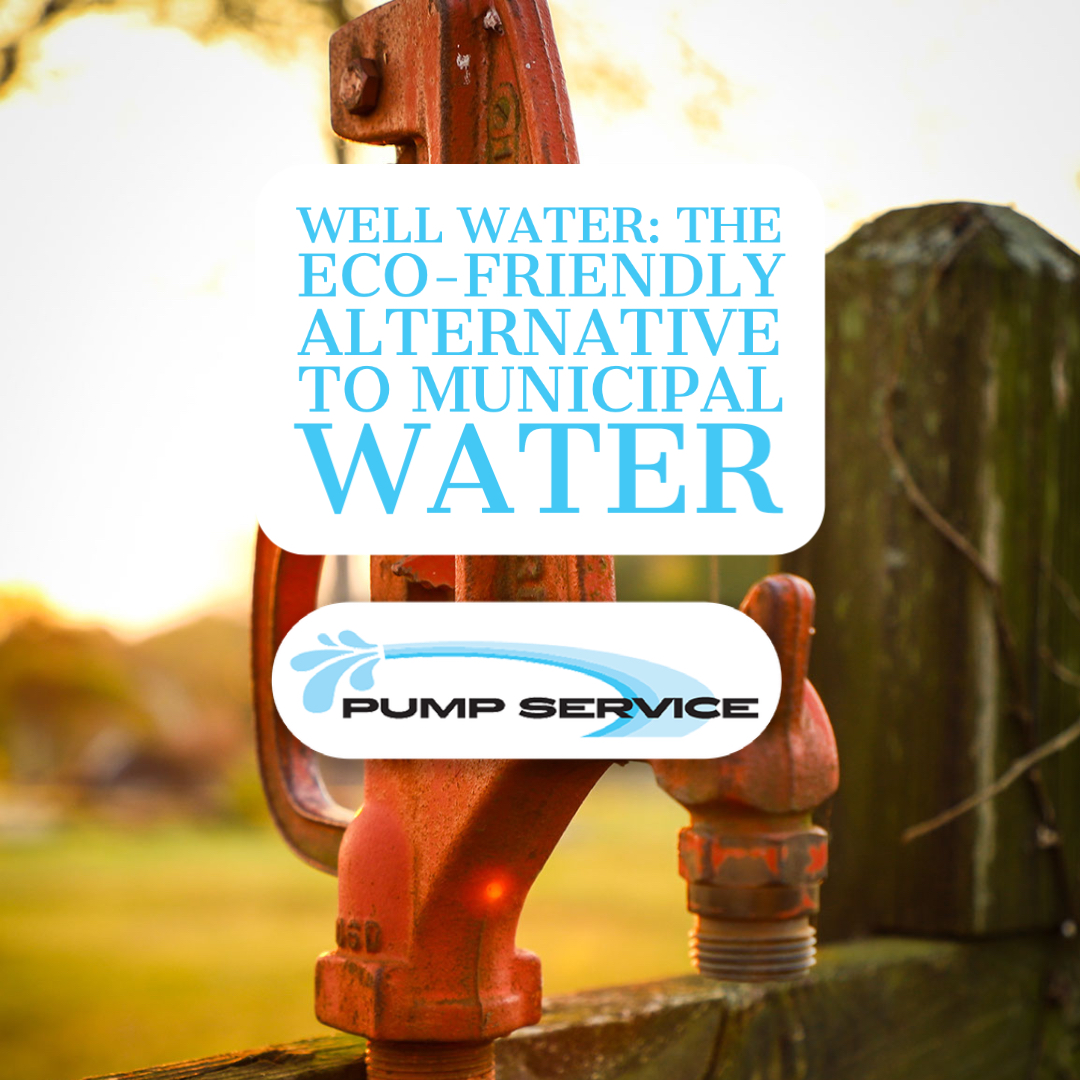 Well Water_ The Eco-Friendly Alternative to Municipal Water