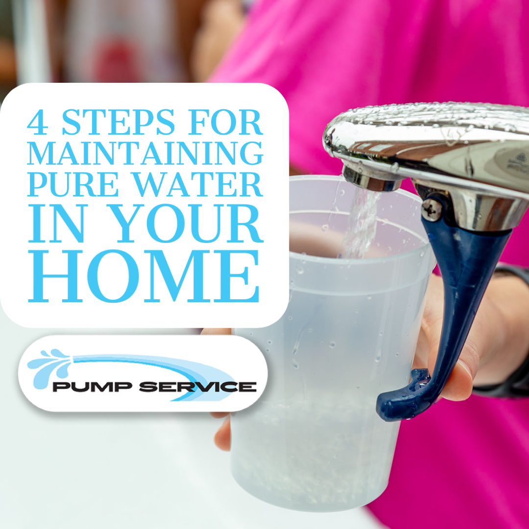 4 Steps for Maintaining Pure Water in Your Home
