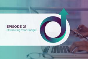 Maximizing Your Budget