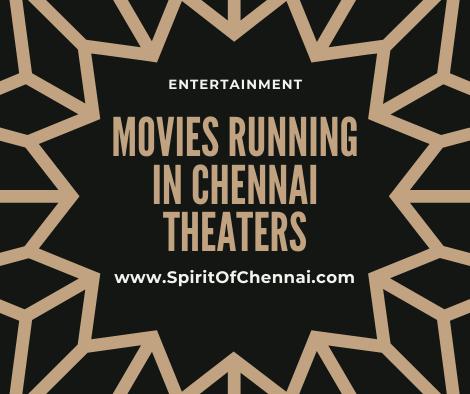 Movies Running in Chennai Theaters