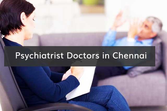 Psychiatrist Doctors in Chennai