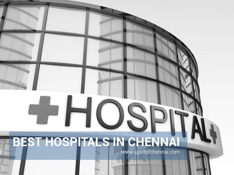 Best Hospitals in Chennai