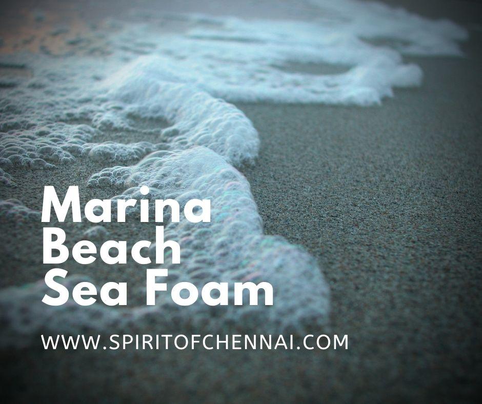 Chennai Sea Foam - Marina Beach