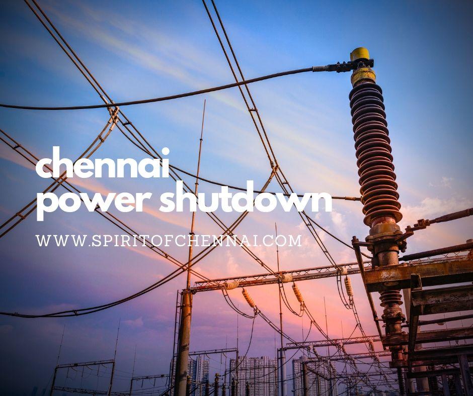Chennai Power Shutdown for Today & Tomorrow