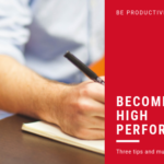 Tips to Becoming a High Performer
