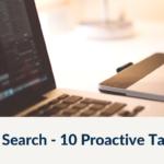Job Search - 10 Proactive Tactics