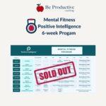 Mental Fitness Positive Intelligence 6-Week Program