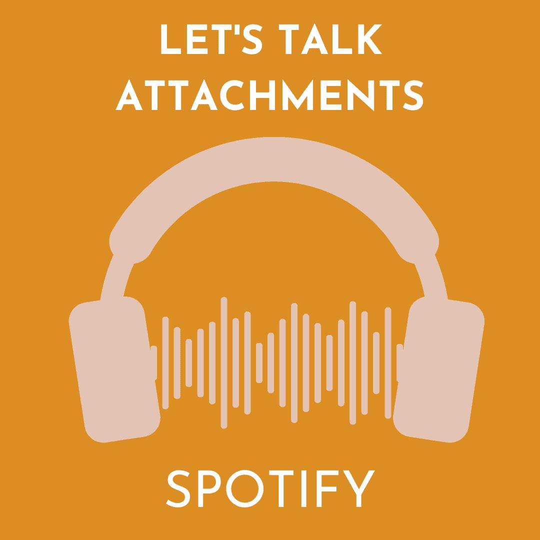 LET'S TALK ATTACHMENTS SPOTIFY
