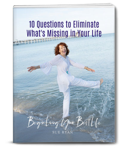 10 Questions to Eliminate What's Missing in Your Life