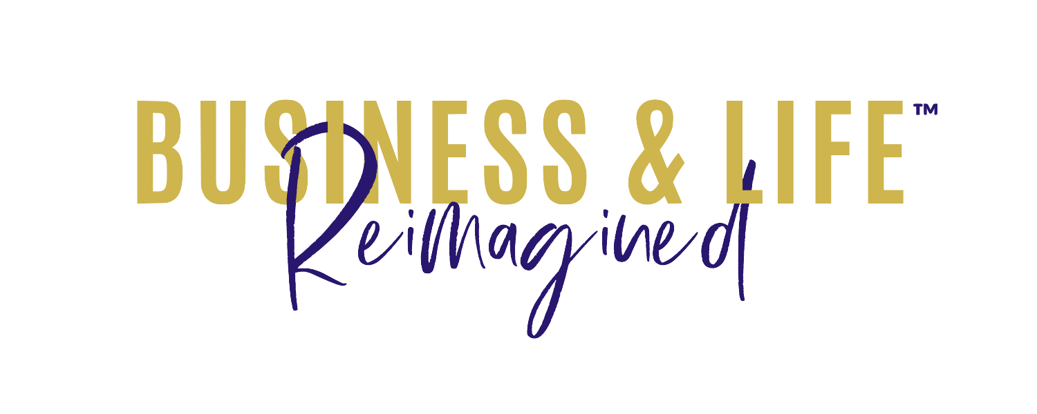 Business & Life Reimagined