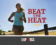 Beat the Heat! Training tips for the summer
