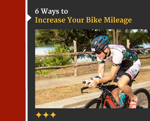 Cyclist rides his bike on the road. Text on design reads 6 Ways to Increase Your Bike Mileage. Read more at https://captextri.com/increase-your-bike-mileage/