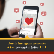 "Person looks at their phone surrounded by Instagram ""Like"" and ""Follow"" emojis. Text on design reads Austin Instagram Accounts You Need to Follow. Learn more at https://captextri.com/austin-instagram-accounts/"