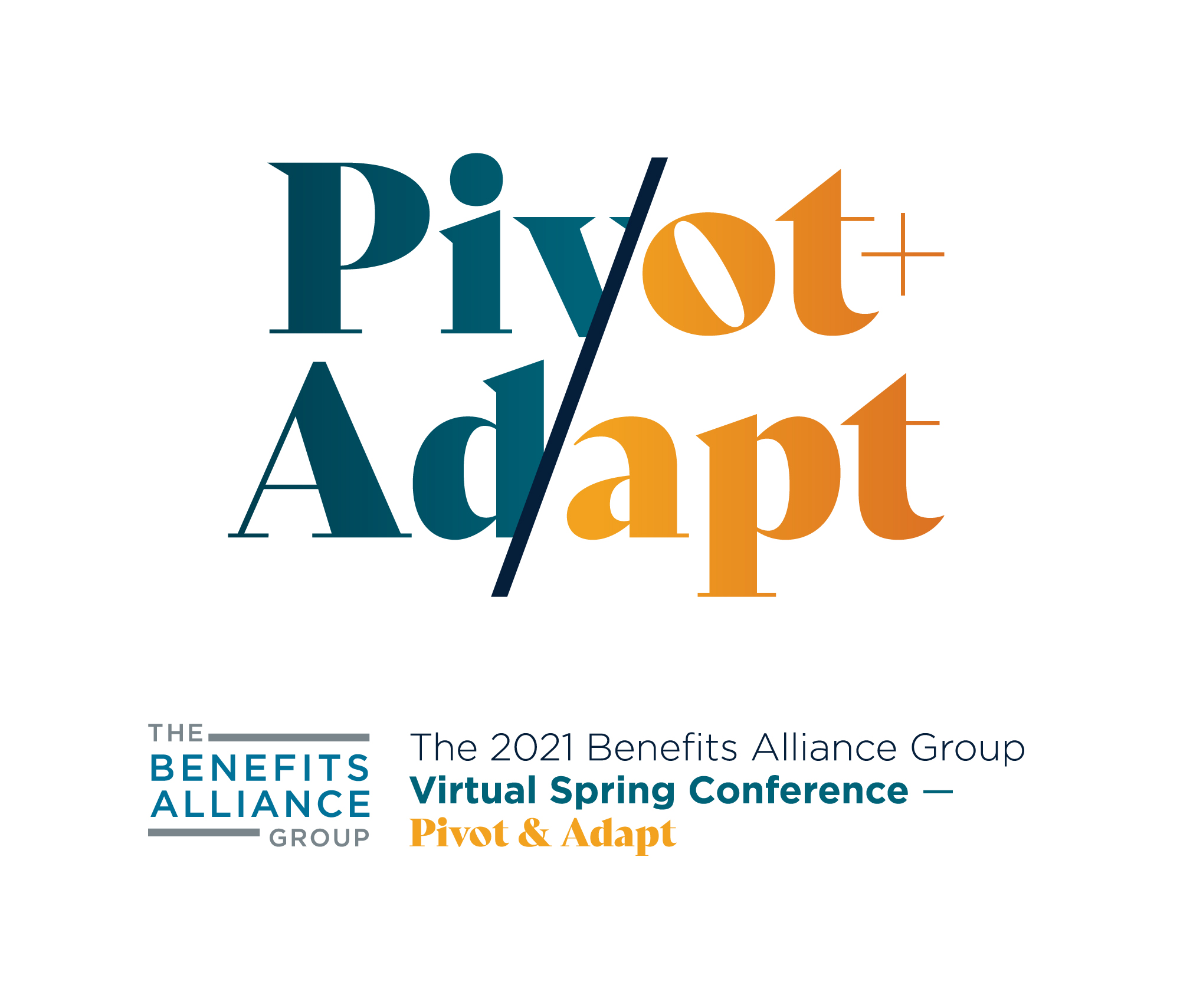 The-Benefits-Alliance-Virtual-Conference-Pivot-&-Adapt-2021-Benefits-And-Retirement-Conference