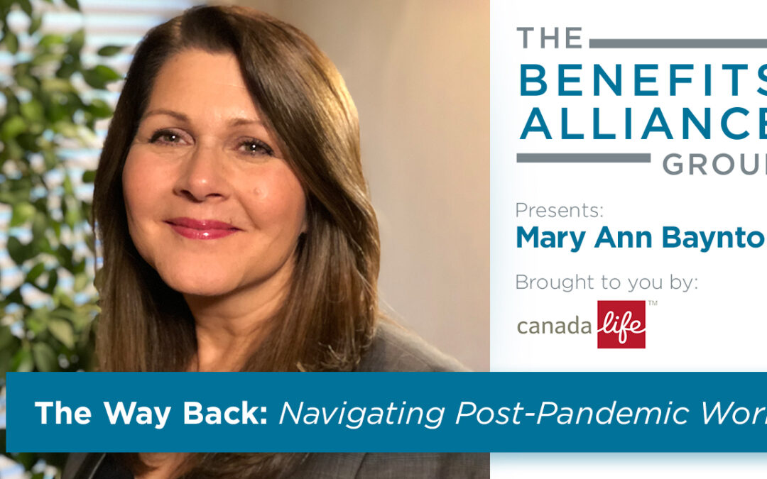 The Way Back: Navigating post-pandemic work with Mary Ann Baynton