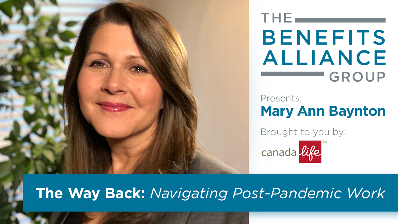 Benefits Alliance Speaker Series with Mary Ann Baynton sponsored by Canada Life