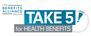 benefits alliance take 5 for health - quarterly articles