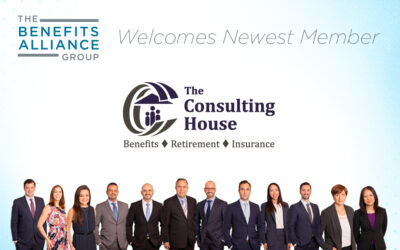 The Benefits Alliance Group Welcomes The Consulting House Inc. as its Newest Member