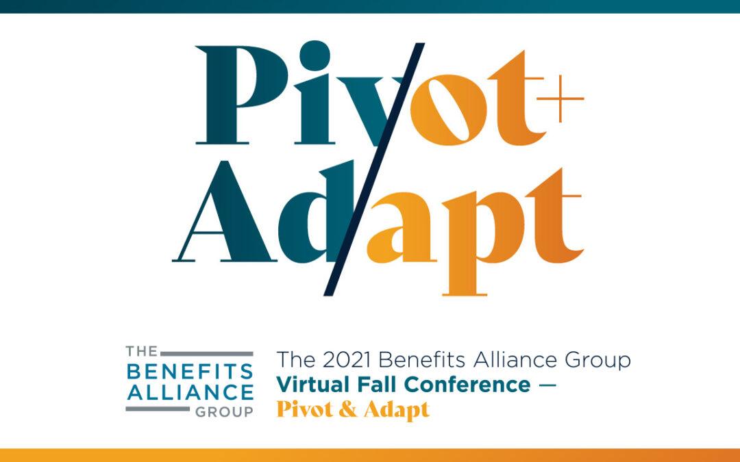 Pivot & Adapt: 2021 Virtual Fall Conference – Day 2