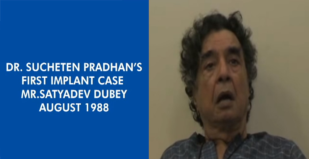 008-Theater-legend-Satyadev-dubey-Our-First-Implant-patient-25-years-ago