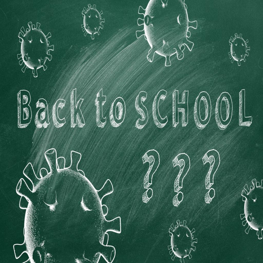 Back to School September 2020 Amid a Global Pandemic The Coronavirus COVID-19