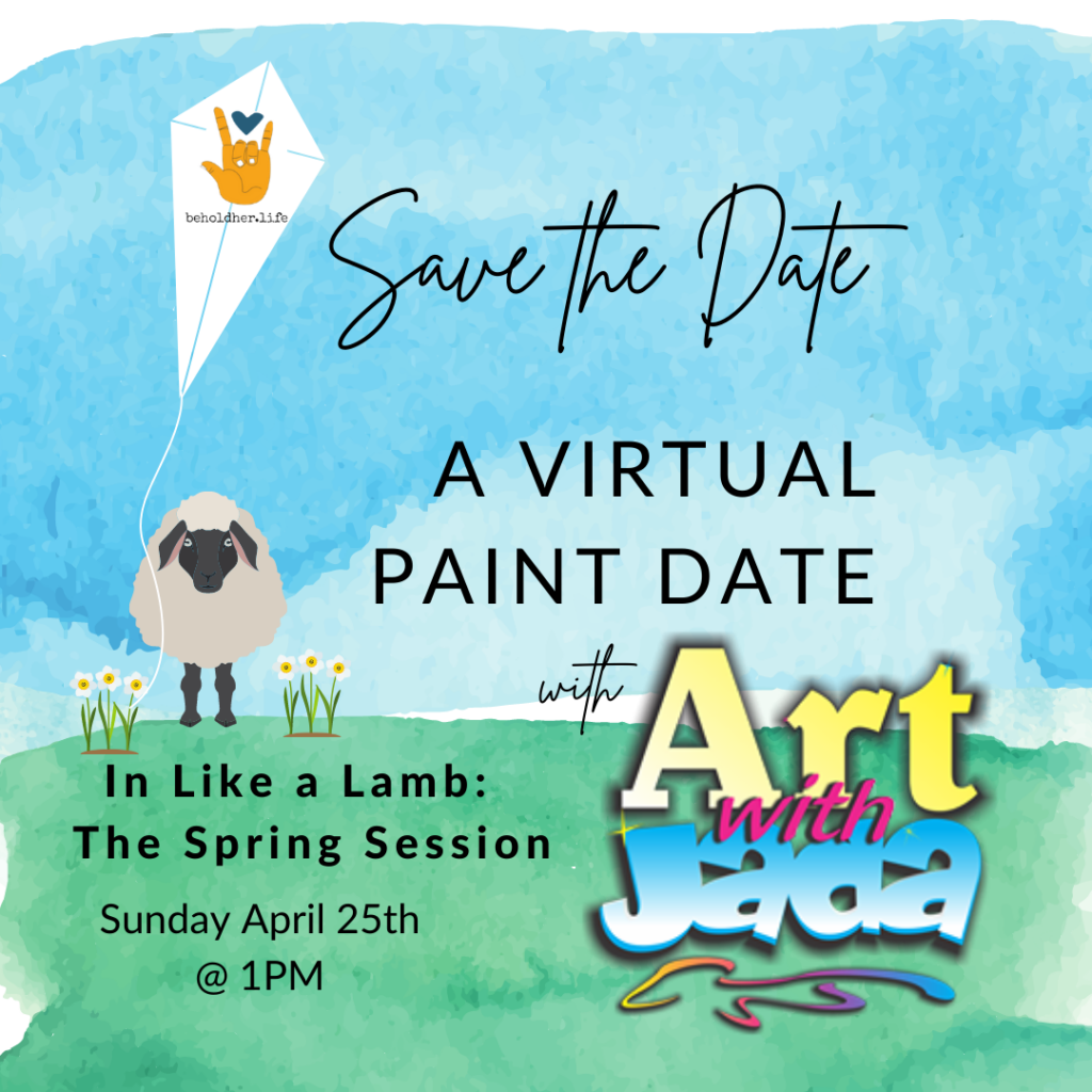 In like a Lamb - The Spring Session Paint Date Sunday April 25th 2021 @ 1PM  beholdher.life