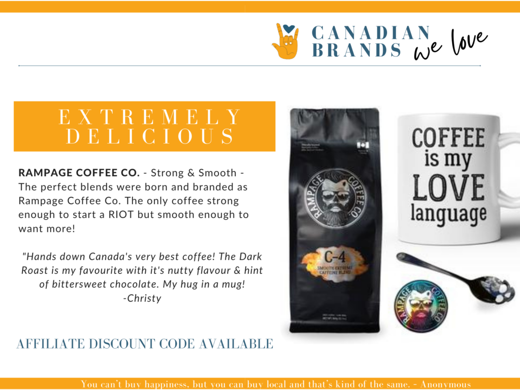 beholdher.life Canadian Brands We Love - Rampage Coffee Co out of Saskatchewan - Strong & Smooth - Extremely Delicious Coffee. Image of a bag of coffee, a mug which reads Coffee is My Love Language, a skull spoon and a hallogram sticker.